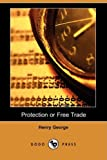 Protection or Free Trade, Henry George, 1409952428