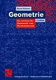 Geometrie : Ein Lehrbuch Für Mathematik- und Physikstudierende, Knörrer, Horst and Knörrer, Horst, 3834802107