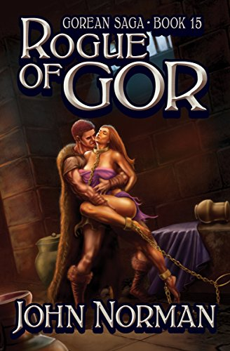 Amazon Rogue Of Gor Gorean Saga Book 15 Ebook John Norman