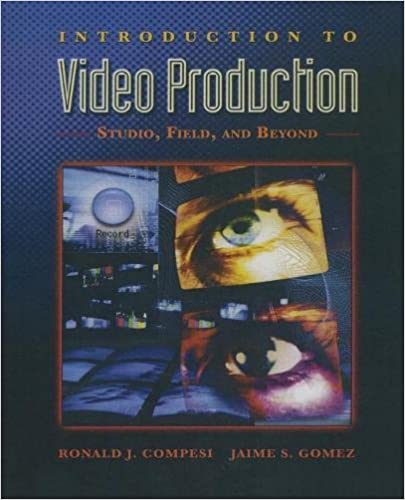 Introduction to video production studio field and beyond ronald introduction to video production studio field and beyond 1st edition fandeluxe Choice Image
