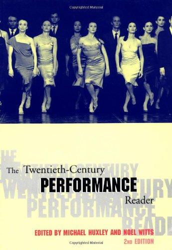 The Twentieth-Century Performance Reader, 2nd