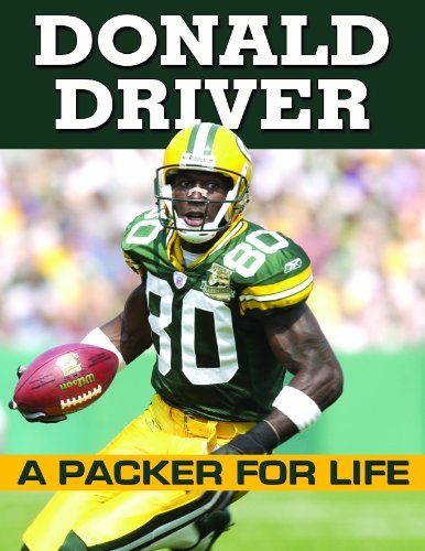 Donald Driver - A Packer For Life KCI Sports Publishing