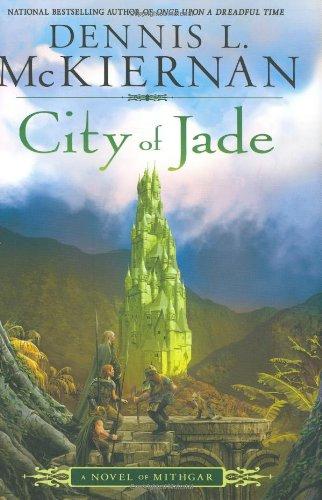 City of Jade: A Novel of Mithgar