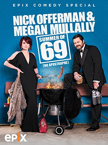 Nick Offerman & Megan Mullally – Summer of 69: No Apostrophe