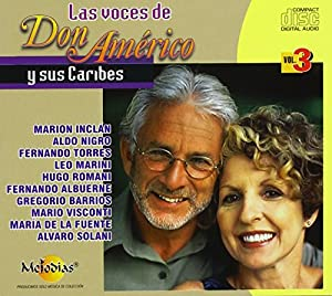 Caribes - Las Voces De Don Americo Y Sus Caribes 3 - Amazon.com Music