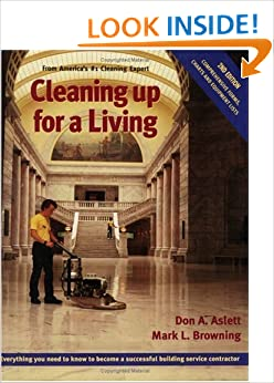 Book Cleaning up for a living: Everything you need to know to become a successful building service contractor