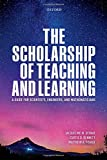 img - for The Scholarship of Teaching and Learning: A Guide for Scientists, Engineers, and Mathematicians book / textbook / text book