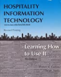 Hospitality Information Technology : Learning How to Use It, Collins Publishers Staff and Malik, 0787252794