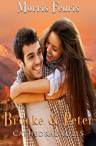Brooke and Peter (Cathedral Hills Book 3) (Marrying Best Friend Poem)