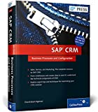 SAP CRM : Business Processes and Configuration, Agarwal, Chandrakant, 1493210394