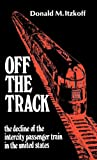 Off the Track, Donald M. Itzkoff, 0313243395