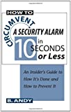 How to Circumvent a Security Alarm in 10 Seconds or Less, B. Andy, 0873647777