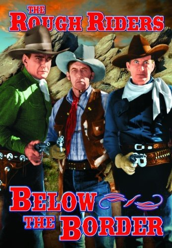 Rough Riders: Below the Border, used for sale  Delivered anywhere in USA