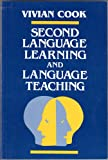 Second Language Learning and Language Teaching, Cook, Vivian, 0340526262