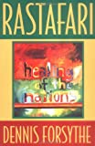 Rastafari : For the Healing of the Nation, Forsythe, Dennis, 1890358002