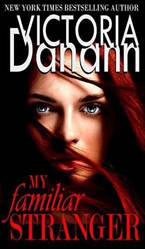 My Familiar Stranger: BEST PARANORMAL ROMANCE SERIES FOUR YEARS IN A ROW (Knights of Black Swan Book 1) by [Danann, Victoria]