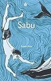 Sabu by Robin Witt (2012-02-07)