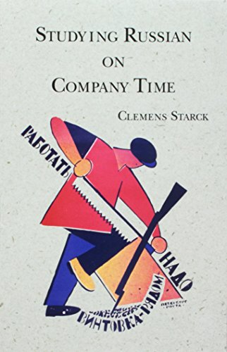 Studying Russian on Company Time, Second Edition