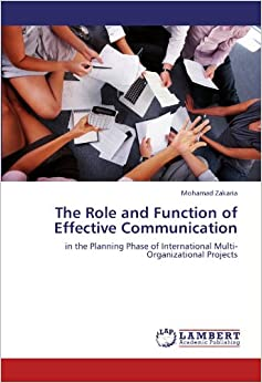 Book The Role and Function of Effective Communication: in the Planning Phase of International Multi- Organizational Projects