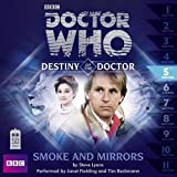 img - for Doctor Who: Smoke and Mirrors (Destiny of the Doctor #5)(Audio Theater Production) book / textbook / text book