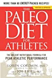 The Paleo Diet for Athletes, Loren Cordain and Joe Friel, 160961917X