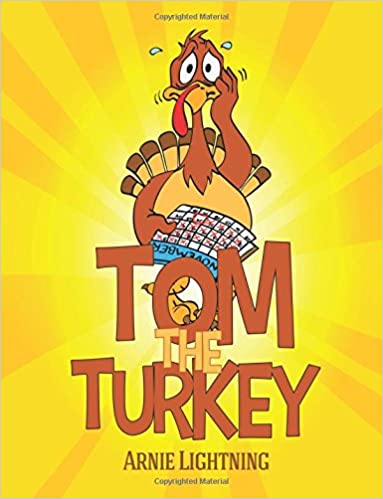 Download Tom the Turkey (Thanksgiving Books for Kids) PDF
