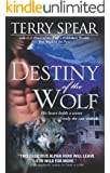 Destiny of the Wolf (Heart of the Wolf Book 2)