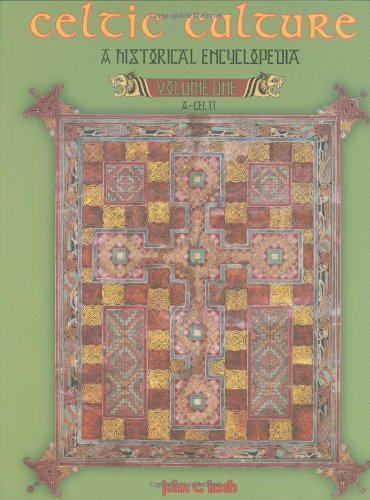 Celtic Culture : A Historical Encyclopedia (Five Volume Set)