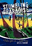 Stumbling into Paradise, Steve Osman, 145350799X