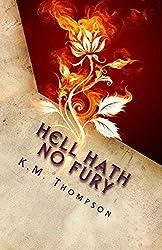 Hell Hath No Fury: Based On A True Story