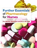 img - for Further Essentials of Pharmacology for Nurses book / textbook / text book