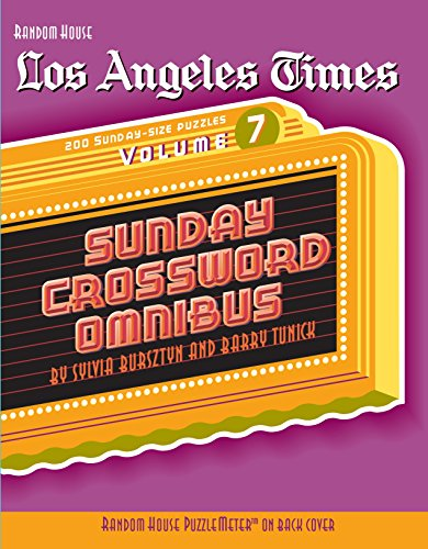 Los Angeles Times Sunday Crossword Omnibus, Volume 7 (The Los Angeles Times)