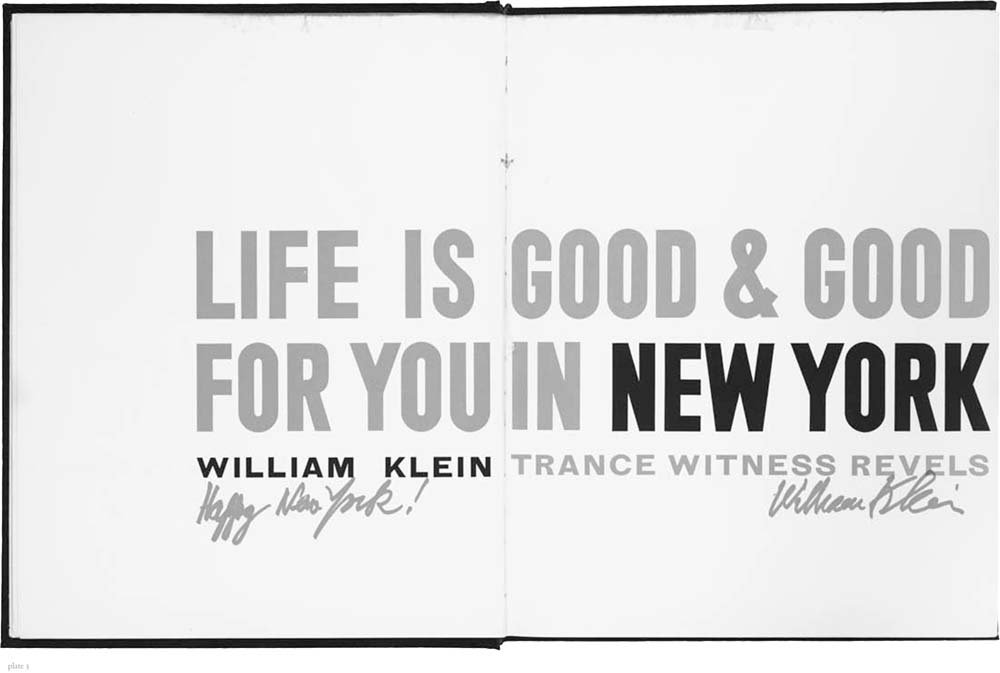 William Klein: Life Is Good & Good for You in New York: Books on ...