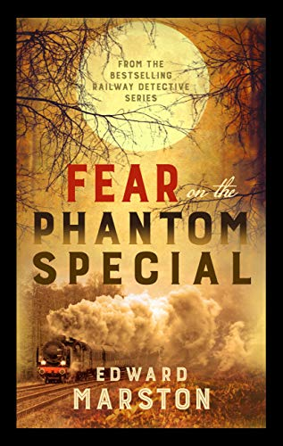 Halloween Lake District (Fear on the Phantom Special: Dark deeds for the Railway Detective to investigate (Railway Detective series Book)