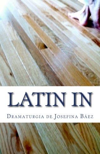 Latin In (Spanish Edition)