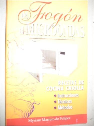 DEL FOGON AL MICROONDAS, Recetas De Cocina Criolla ...