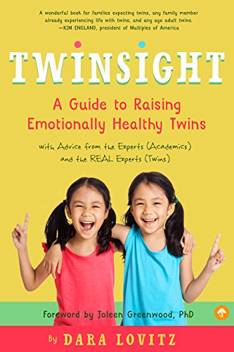 Twinsight: How to Raise Confident, Emotionally Healthy Twins