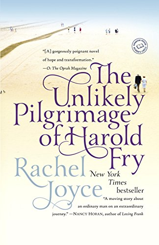 The Unlikely Pilgrimage of Harold Fry: A Novel (English Edition)