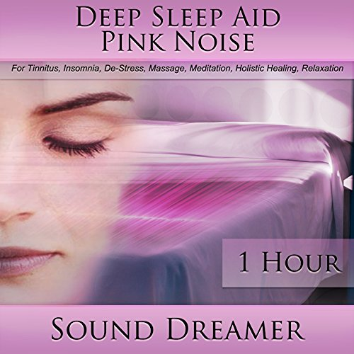 Pink Noise (Deep Sleep Aid) [For Tinnitus, Insomnia, De-Stress, Massage, Meditation, Holistic Healing, Relaxation] [1 Hour]