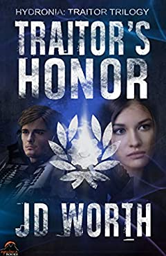 Traitor's Honor (Hydronia: Traitor Trilogy Book 1)