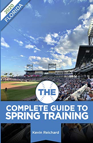 2020 Spring Training.Amazon Com The Complete Guide To Spring Training 2020