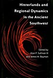 img - for Hinterlands and Regional Dynamics in the Ancient Southwest book / textbook / text book