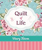 img - for Quilt of Life book / textbook / text book