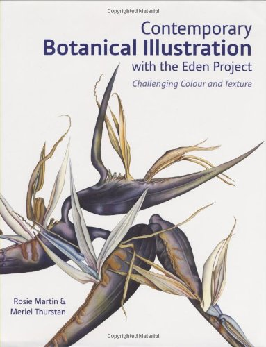 Contemporary Botanical Art (Contemporary Botanical Illustration: Challenging Colour and Texture)