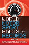 World Motorsport Facts and Records, Bruce Jones, 1847327745