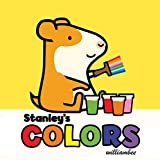 img - for Stanley's Colors (Stanley Complete) book / textbook / text book