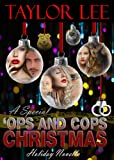 Download A Special 'Ops and Cops Christmas: Sexy Romantic Suspense Holiday Novella (The All Fired UP Series Book 6) in PDF ePUB Free Online