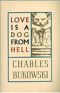 Love Is a Dog from Hell price comparison at Flipkart, Amazon, Crossword, Uread, Bookadda, Landmark, Homeshop18