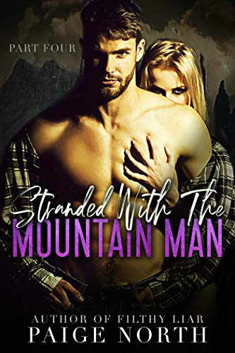 (Stranded With The Mountain Man (Part Four))
