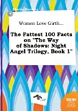 download ebook women love girth... the fattest 100 facts on the way of shadows: night angel trilogy, book 1 pdf epub